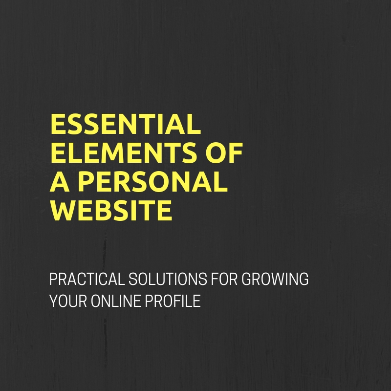 Essential Elements of a Personal Website